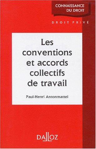 9782247021048: Les conventions et accords collectifs de travail