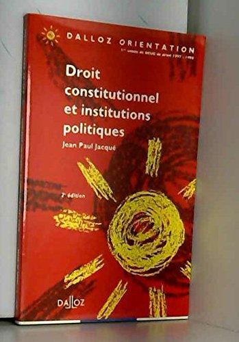 9782247024537: Droit constitutionnel et institutions politiques