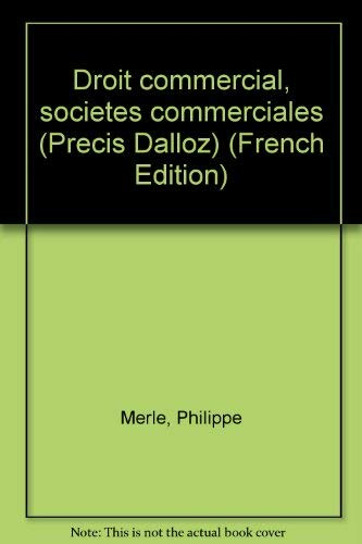 9782247024612: Droit commercial, societes commerciales (Precis Dalloz) (French Edition)