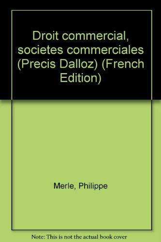 9782247024612: Droit commercial, sociétés commerciales (Précis Dalloz) (French Edition)