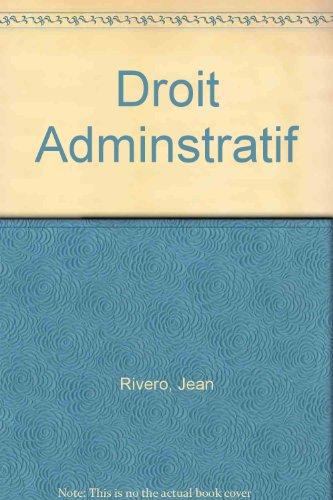 DROIT ADMINISTRATIF. 16ème édition 1996: Jean Rivero
