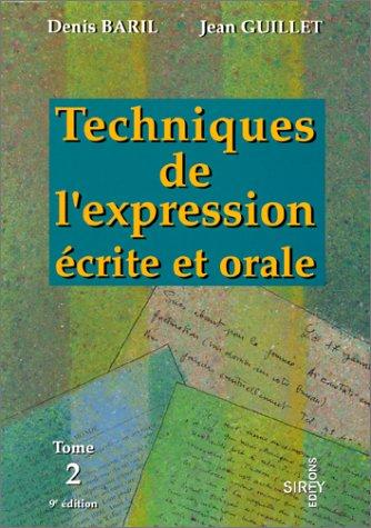 9782247024810: Techniques De l'Expression Ecr