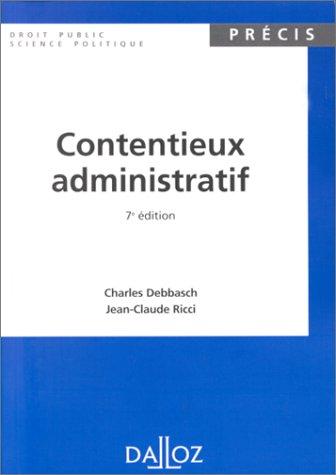 9782247030699: CONTENTIEUX ADMINISTRATIF. 7ème édition 1999