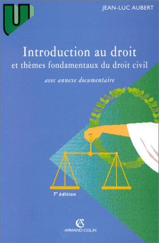 9782247030743: INTRODUCTION AU DROIT ET THEMES FONDAMENTAUX DU DROIT CIVIL. 7ème édition