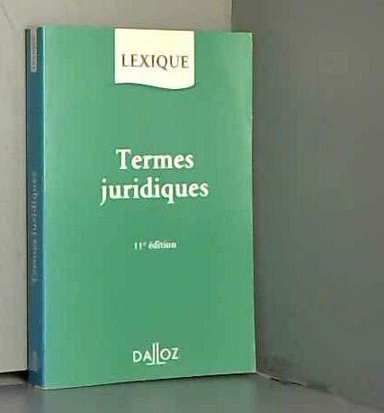 Lexique DES Termes Juridiques (French Edition): Guillen