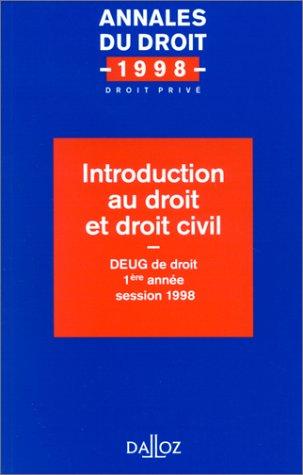 INTRODUCTION AU DROIT ET DROIT CIVIL. DEUG: Collectif