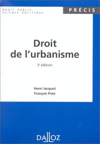 DROIT DE L'URBANISME. 3?me ?dition 1998: Priet, Fran?ois, Jacquot,