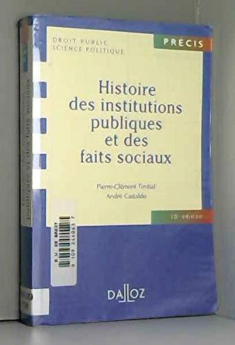 Histoire des institutions publiques et des faits: André Castaldo; Pierre-Clément