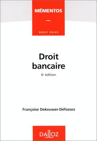9782247033454: Droit bancaire (Mémentos Dalloz. Droit privé) (French Edition)