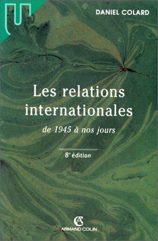 9782247034710: Les relations internationales de 1945 a nos jours 8e ed.1999