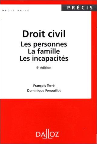 9782247036264: Droit civil : Les personnes, la famille, les incapacit�s, 6e �dition, 3e tirage