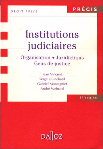 9782247036646: INSTITUTIONS JUDICIAIRES. Organisation, juridictions, gens de justice, 5ème édition