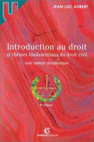 9782247039098: Introduction au droit et thèmes fondamentaux du droit civil avec annexe documentaire, 8e édition