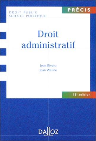 Droit administratif (Pre�cis) (French Edition): Jean Rivero