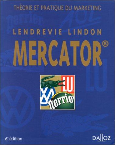 9782247041275: Mercator : Théorie et pratique du marketing, 6eme édition