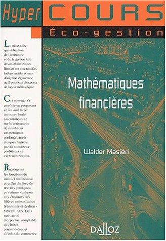 9782247042814: Mathématiques financières, 7e édition (cours)