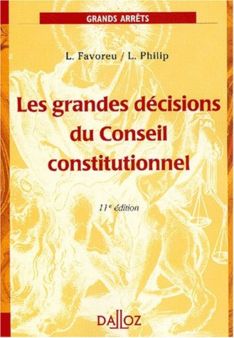 9782247042869: Les grandes d�cisions du Conseil constitutionnel. 11�me �dition