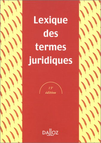 Lexique DES Termes Juridiques: Guillien, Raymond, Vincent,