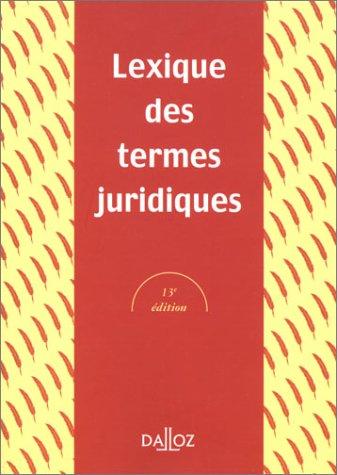 9782247042920: Lexique DES Termes Juridiques (French Edition)