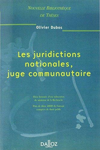 9782247043743: Les juridictions nationales : juge communautaire