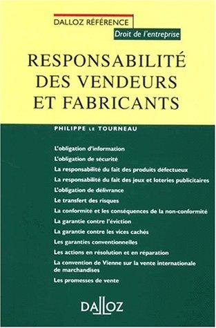 9782247044061: Responsabilit� des vendeurs et fabricants (Dalloz r�f�rence)