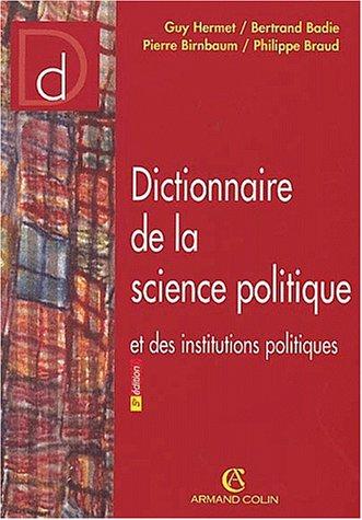 9782247044511: Dictionnaire de la science politique et des institutions politiques
