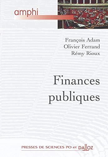 Finances publiques: Adam, Fran�ois ; Ferrand, Olivier ; Rioux, R�my