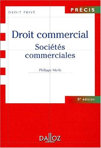 9782247045877: Droit commercial : Sociétés commerciales, 8e édition