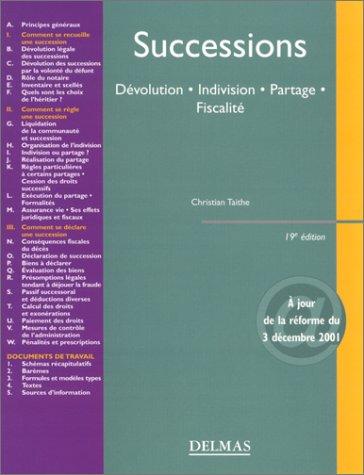 9782247048625: Successions : Dévolution - Indivision - Partage - Fiscalité