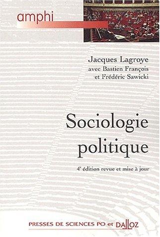 9782247049332: Sociologie politique, 4e édition