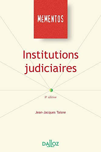 9782247049646: Institutions judiciaires huitième édition memento