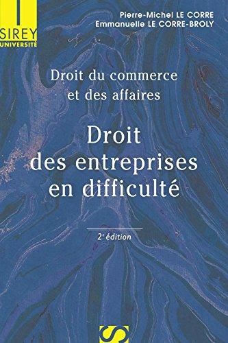 9782247050734: Droit des entreprises en difficulté : Droit du commerce et des affaires, Edition 2006