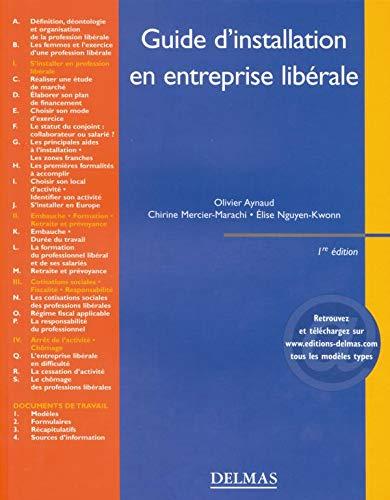 9782247050819: Guide d'installation en entreprise libérale