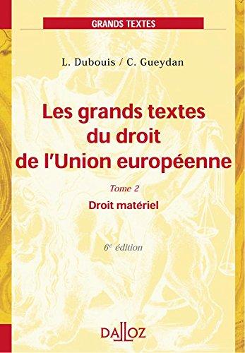9782247051038: Les grands textes du droit de l'Union europ�enne, tome 2 : Droit mat�riel