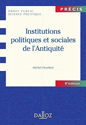 9782247051137: Institutions politiques et sociales de l'Antiquité