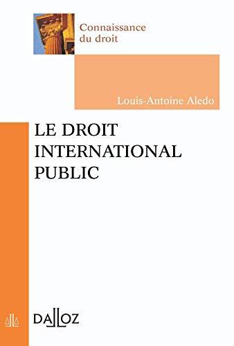 9782247051151: Le droit international public - 1ère édition