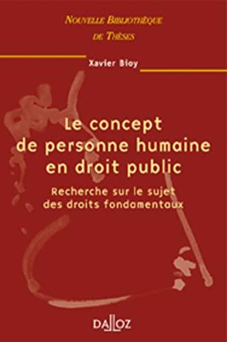 9782247051939: Le concept de personne humaine en droit public. Recherche sur le sujet des droits fondamentaux