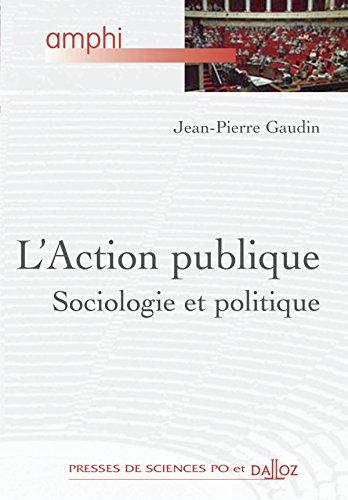 9782247052363: L'Action publique : Sociologie et politique