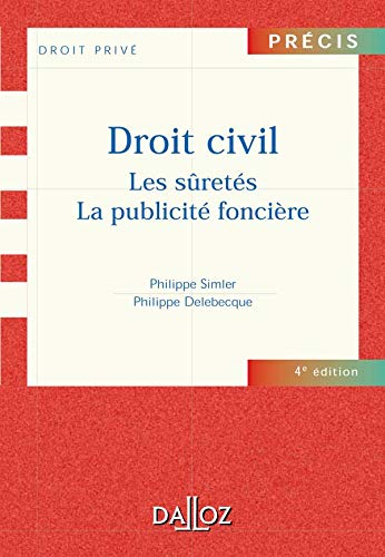 9782247054831: Droit civil : Les Sûretés - La Publicité foncière