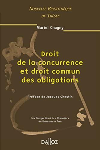 9782247057016: Droit de la concurrence et droit commun des obligations: 32 (Nouvelle Bibliothèque de Thèses)