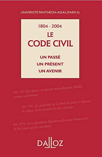 9782247057337: 1804-2004 : Le Code civil un passé un présent un avenir