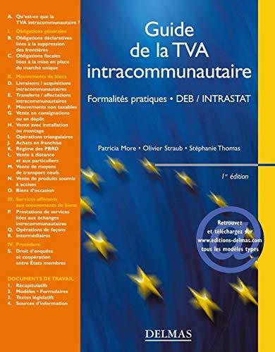 Guide de la TVA intracommunautaire : Formalités: More et Straub