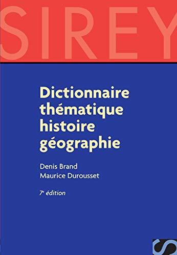 9782247057610: Dictionnaire thématique histoire géographie