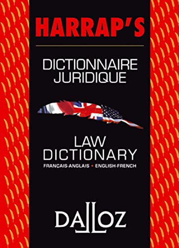 Harrap's Dictionnaire Juridique / Law Dictionary: Francais - Anglais, English - French
