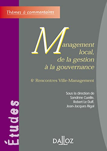 Management local, de la gestion à la gouvernance (French Edition): DALLOZ