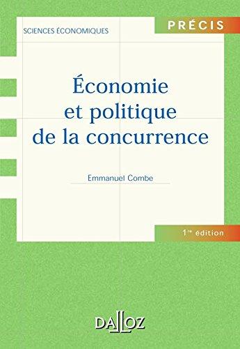 9782247060245: Economie et politique de la concurrence (French Edition)