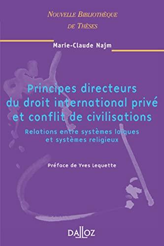 9782247060528: Principes directeurs du droit international privé et conflit de civilisations (French Edition)