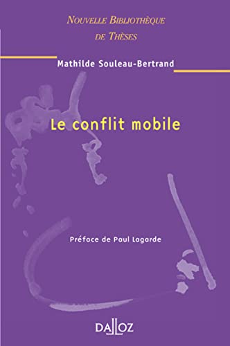 9782247060535: Le conflit mobile (French Edition)