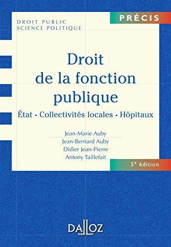 9782247060627: Droit de la fonction publique : Etat, Collectivit�s locales, H�pitaux