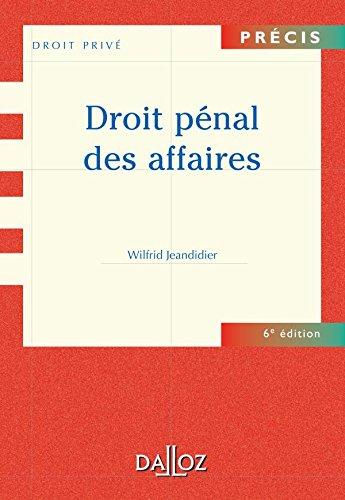 9782247060979: Droit pénal des affaires - 6e éd.: Précis